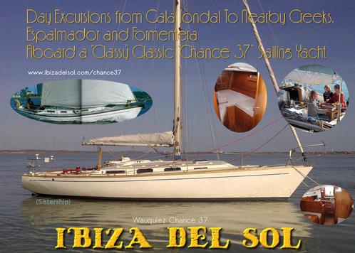 Chance 37 - Wauquiez - Ibiza - Cala Jondal - Charter - IBIZA DEL SOL